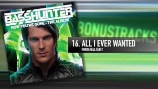 16. Basshunter   All I Ever Wanted (Fonzarelli Edit)