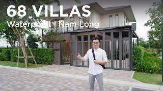68 Villas - Khám phá biệt thự vườn Nhật tại Waterpoint Nam Long...