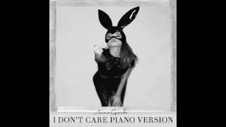 I Don't Care - Ariana Grande | Piano Version | With Vocals
