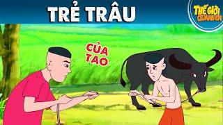 TRẺ TRÂU - Phim hoạt hình - Truyện cổ tích - Quà tặng cuộc sống - Khoảnh khắc kỳ diệu