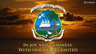 National Anthem of Liberia (English lyrics)