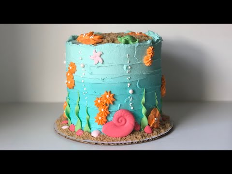 Under The Sea Cake Tutorial | BEGINNER'S CAKE DECORATING