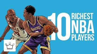 Top 10 Richest NBA Players Of All Time (Ranked)