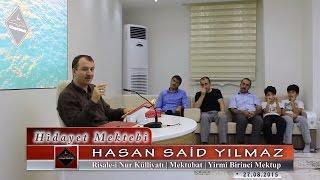 Hasan Said Yılmaz - Risale i Nur Külliyatı - Mektubat - Yirmi Birinci Mektup