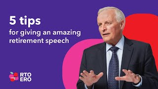 5 tips for giving an amazing retirement speech