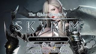 Skyrim Special Edition LiveStream | Altmer 2H Warrior - Legendary Difficulty | 18+ Mature | XBox One