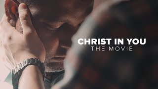 Christ In You - Movie