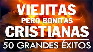 ALABANZAS CRISTIANAS VIEJITAS PERO BONITAS - GRANDES ÉXITOS DE ALABANZA Y ADORIACÓN