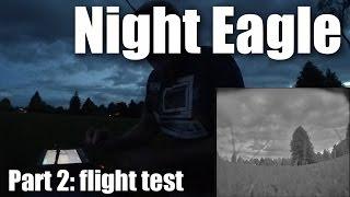 Runcam Night Eagle part 2 (flight footage)