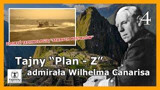 """Tajny """"Plan – Z"""" admirała Wilhelma Canarisa – walka nawet po zakończeniu wojny…"""
