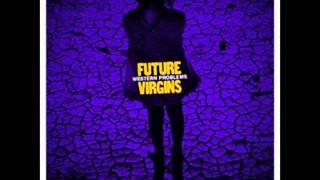 Future Virgins - No Echo