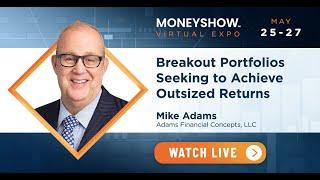 Breakout Portfolios Seeking to Achieve Outsize Returns