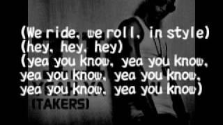 T.I.   Yeah Ya Know (Takers) Lyrics [HD HQ]
