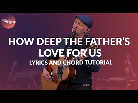 How Deep The Father's Love For Us - Youtube Tutorial Video