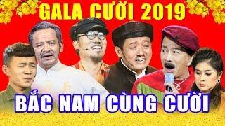 Gala Cười 2019 - Bắc Nam Cùng Cười | Gala Hài Tết Vượng Râu, Chiến Thắng, Bảo Chung