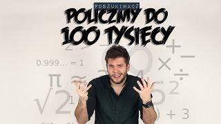 POLICZMY DO 100 TYSIĘCY | Poszukiwacz #258