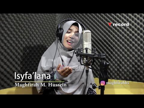 Shalawat Isyfa'lana by Maghfirah  M Hussein
