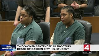 Two Women Sentenced In Shooting Death Of Garden City H.S. Student