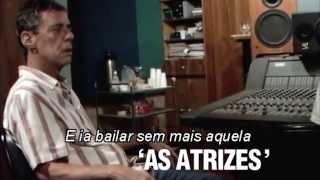 """Chico Buarque - Desconstrução - 02 """"As Atrizes"""""""