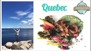 The Healthy Voyager Quebec Part 1