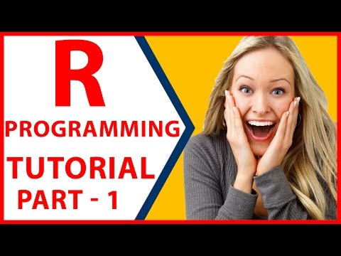 R Programming Tutorial for Beginners – Part 1