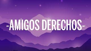 Reik, Maluma - Amigos Con Derechos     S