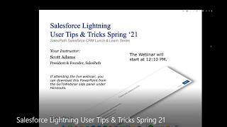Salesforce Lightning User Tips & Tricks Spring 2021