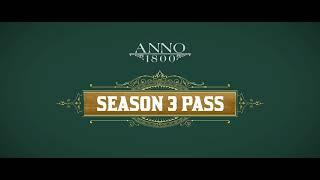 VideoImage1 Anno 1800 - Season 3 Pass