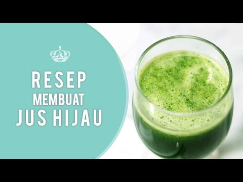 Video RESEP JUS HIJAU
