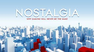Nostalgia - Why Gaming Will Never Be The Same