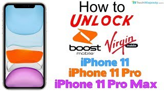 How to Unlock Virgin & Boost Mobile iPhone 11, iPhone 11 Pro, & iPhone 11 Pro Max