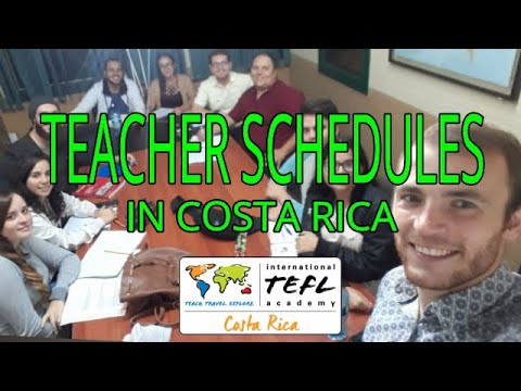 What are ESL Teacher Schedules like in Costa Rica?