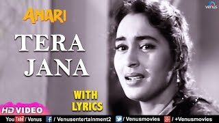 Tera Jana Dil ke -With LYRICS | Raj Kapoor | Nutan | Anari