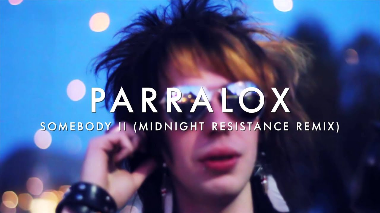 Parralox - Somebody II (Midnight Resistance Remix) (Music Video)
