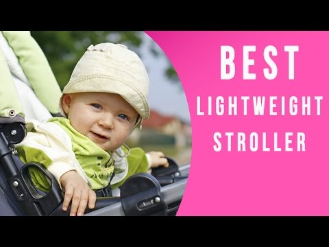 5 Best Lightweight Strollers