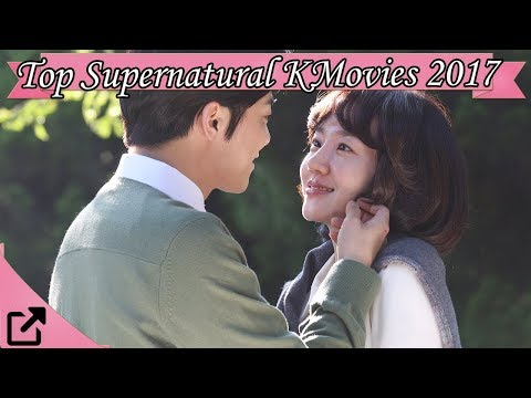 Top 10 Supernatural Korean Movies 2017 (All The Time)