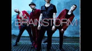 Brainstorm I Saw The Sunrise In The Hell