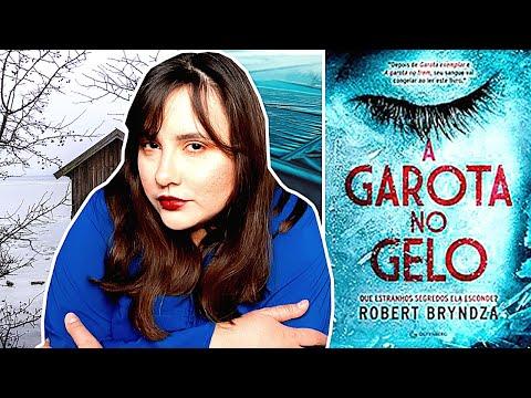 A GAROTA NO GELO | ROBERT BRYNDZA | EDITORA GUTENBERG | LIVRO