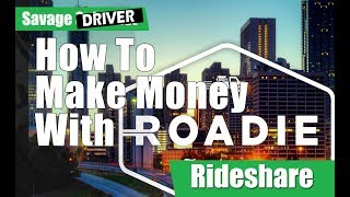 What Is Roadie And How To Make Money Driving Roadie The Uber of Shipping (IOS & Android)