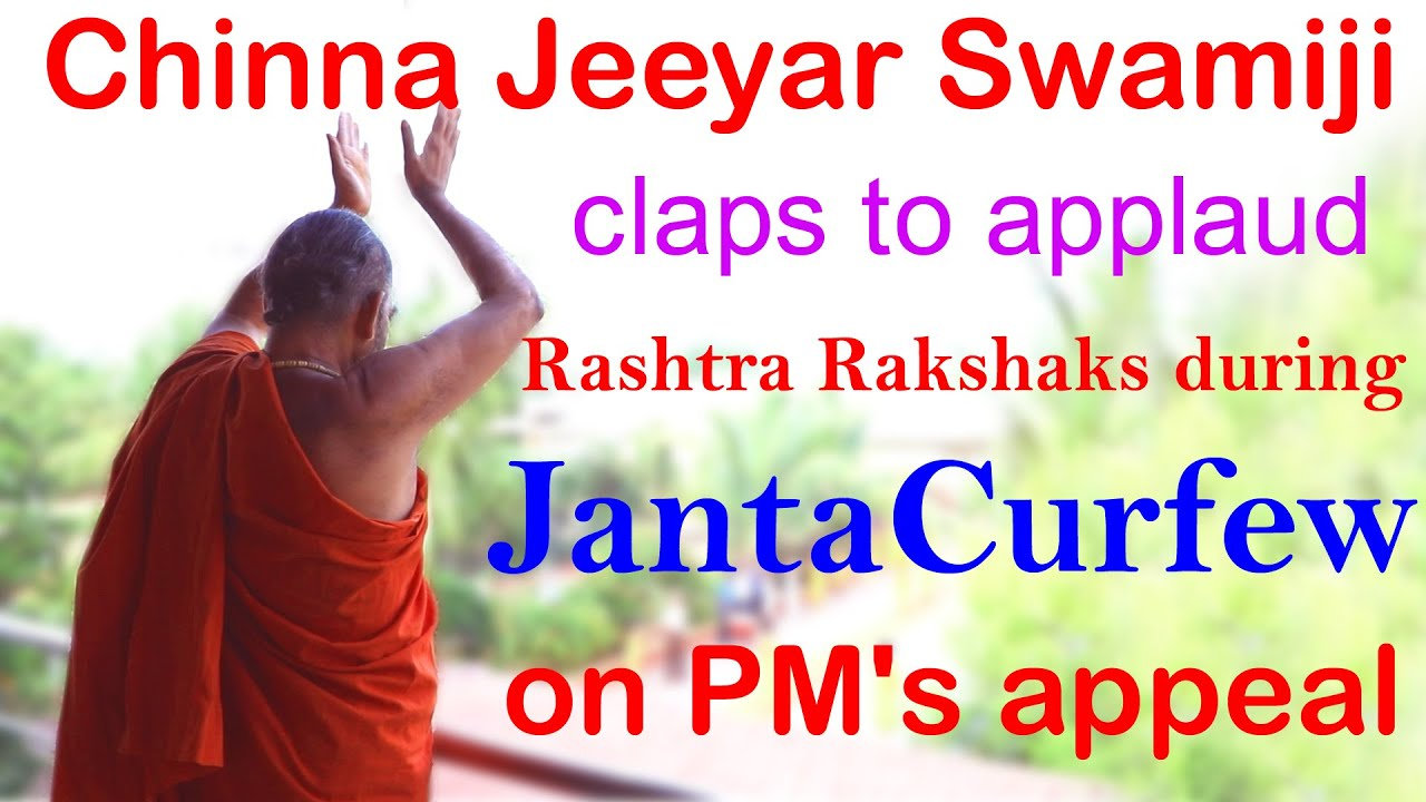 Chinna Jeeyar Swamiji applauds Rashtra Rakshaks during Janta Curfew on PM's appeal