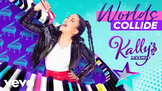 KALLY'S Mashup Cast   Worlds Collide (Audio) Ft. Maia Reficco