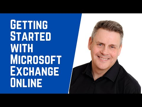 Getting Started with Microsoft Exchange Online with Andy Malone MVP