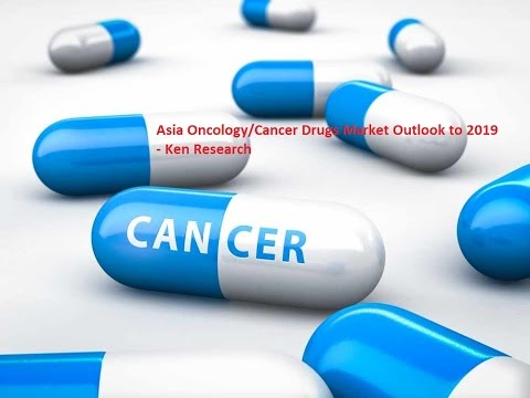 Future Outlook Asia Cancer Drugs Market to 2019