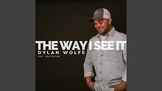 Dylan Wolfe The Way I See It
