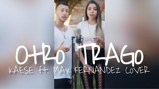 Sech - Otro Trago ft. Darell (Cover) Kaese y Max Fernandez