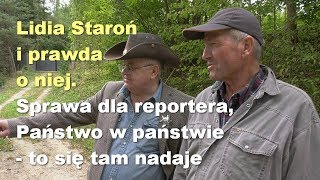 Lidia Staroń. Sprawa dla reportera, Państwo w państwie – to się tam nadaje [wersja długa]