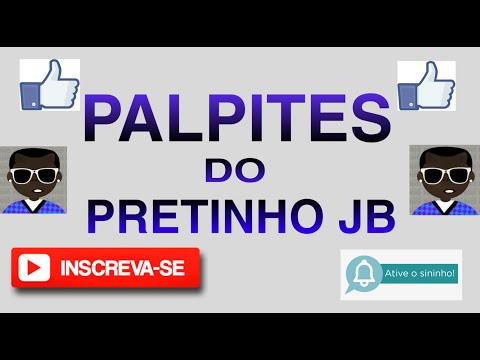 PALPITE DO JOGO DO BICHO - PARA O DIA 13/01/2020