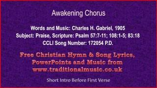 Awakening Chorus - Hymn Lyrics & Music