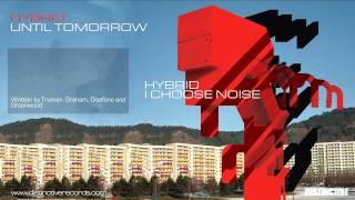 Hybrid - Until Tomorrow