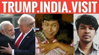 Trump India Visit Explained | Tamil | Namaste Trump | Madan Gowri